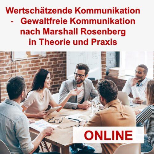 Wertschätzende Kommunikation – gewaltfreie Kommunikation nach Marshall Rosenberg in Theorie und Praxis – 5 CME Punkte